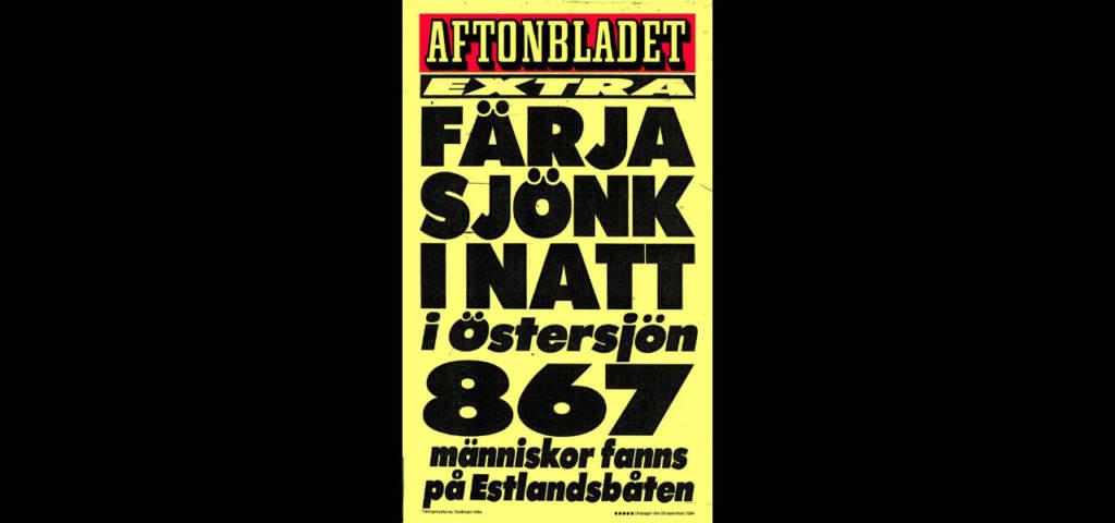 Den 28 september 1994 vaknade Sverige upp till nyheten om vår tids största katastrof.